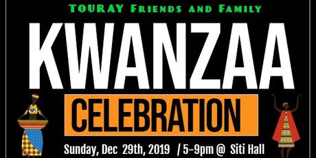The 6th Annual Touray Friends and Family Kwanzaa Celebration! tickets