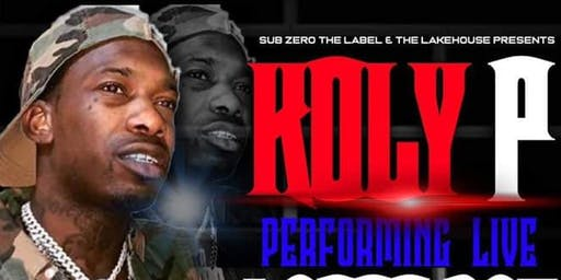 SUB ZERO THE LABEL & THE LAKE HOUSE PRESENTS  KOLY  P PERFORMING LIVE