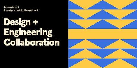 Breakpoints 4: Design + Engineering collaboration tickets