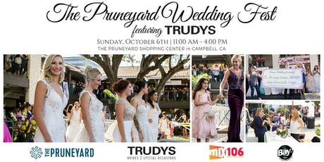 The Pruneyard Wedding Fest featuring Trudys tickets