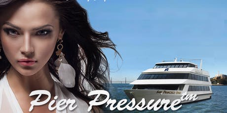 SF Labor Day Weekend - Pier Pressure Yacht Party tickets