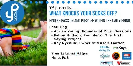 YP Presents: What knocks your socks off