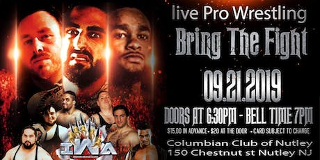 "Ironbound Wrestling Alliance""Bring The Fight tickets"