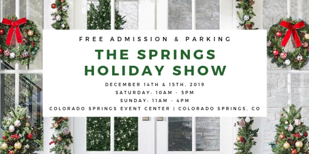Colorado Springs Christmas 2019.The Springs Holiday Show Tickets Multiple Dates Eventbrite
