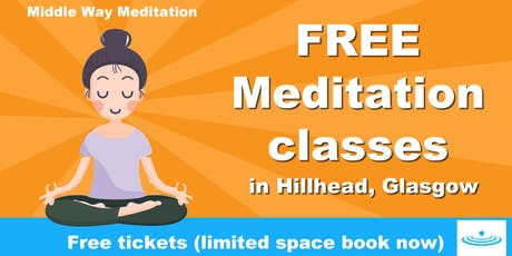 NEW! FREE Meditation classes in Hillhead, West End, Glasgow tickets