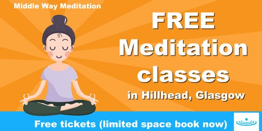 FREE Meditation classes in Hillhead Library, West End, Glasgow