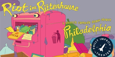 Riot in Rittenhouse: A Sketch Comedy Show About Philadelphia (Fringe Festival) tickets