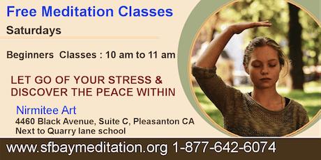 Free Meditation Classes in Pleasanton CA - Saturdays at 10am tickets