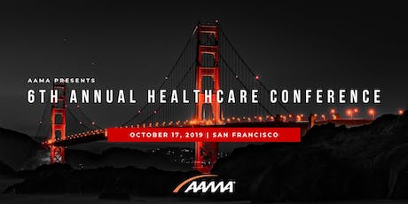 "AAMA Healthcare Connect Conference: ""Disruptive Innovations: Breakthroughs in Healthcare and Life Sciences"" tickets"