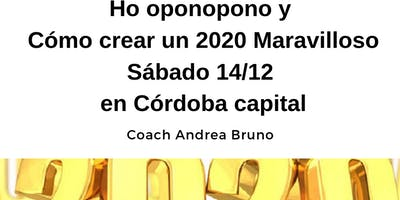 Ho oponopono y Cómo crear un 2020 Maravilloso 14/12 en Córdoba