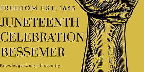 Juneteenth Celebration Bessemer  tickets