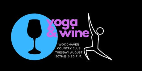 Yoga & Wine at Woodhaven Country Club tickets