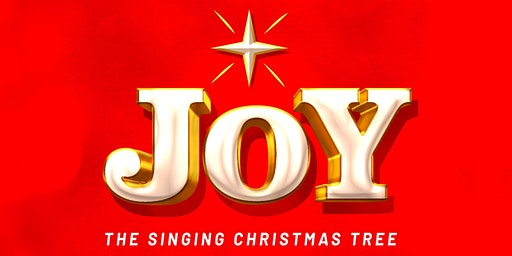 Joy featuring The Singing Christmas Tree