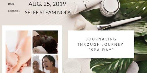 "Journaling Through Journey  ""Spa Day"""