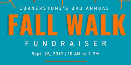 Cornerstone's 3rd Annual Fall Walk tickets