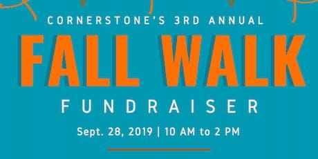 Cornerstone's 3rd Annual Fall Walk tickets