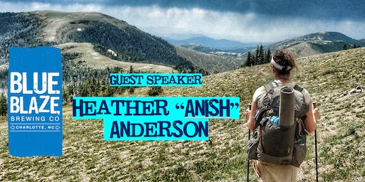"Guest Speaker: Heather ""Anish"" Anderson- Author, Triple Crowner, and FKT Hiker"