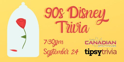90s Disney Trivia - Sept 24, 7:30pm - The Canadian Brewhouse