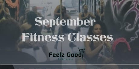 Feelz Good Fitness September Classes tickets