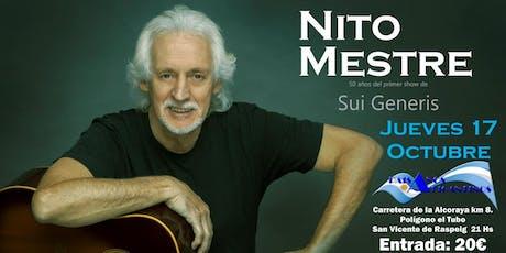 El 17 de octubre, Nito Mestre Visita Alicante tickets