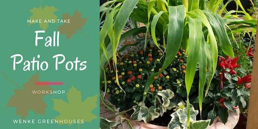 Fall Patio Pots Make'n'Take Workshop: 9/7/19 @10am