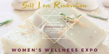 Self Love Renovation Women's Wellness Expo tickets