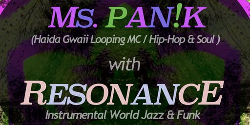 MS. PAN!K (Haida Loop Poet / Soul / Hip-Hop) & Resonance (World Jazz / Funk) at Vinyl Envy Records