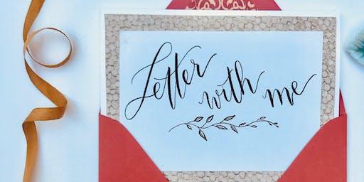 Lovely Letters ~ Brush Calligraphy 101