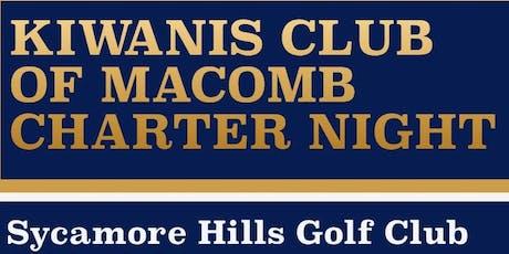 Kiwanis Club of Macomb Charter Night tickets