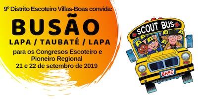 Busão Taubaté - Lapa - Taubaté - Congressos Escoteiro e Pioneiro Regional