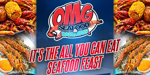 """OMG Its All You Can Eat"" Seafood Fest"
