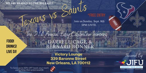 Darrell Cage & Bernard Bonner's 21st annual birthday party in the BIG EASY!