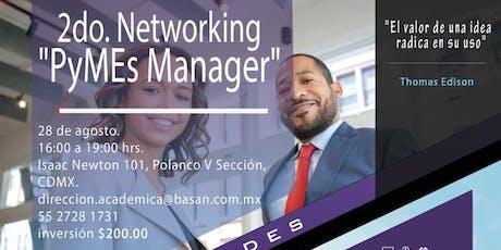 "2do Networking ""PyMEs Manager"" boletos"