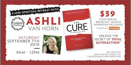 The Cure - A Mini Spiritual Retreat with Ashli VanHorn tickets