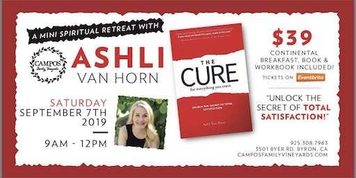 The Cure - A Mini Spiritual Retreat with Ashli VanHorn