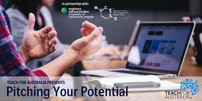 Pitching your Potential: Workshop at the University of Melbourne
