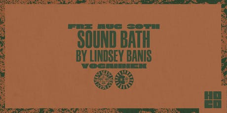 Sound Bath by Lindsey Banis tickets
