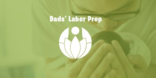Dads' Labor Prep