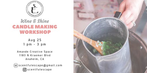Scentful Escape: Wine & Shine Candle Making Workshop