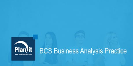 BCS Business Analysis Practice Training Course - Sydney tickets