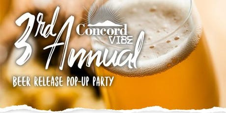 Concord VIBE Beer Release Pop-up Party tickets