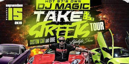 DJ MAGIC TAKING IT TO THE STREETS CUSTOM CAR & BIKE Lifestyle Show