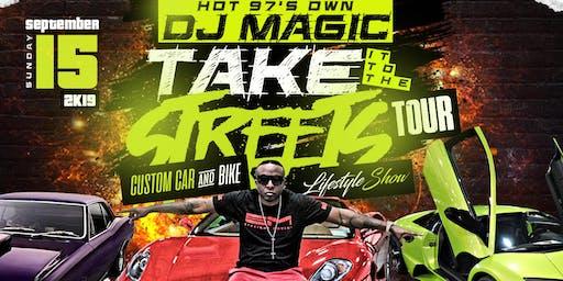 DJ MAGIC TAKING IT TO THE STREETS CUSTOM CAR & BIKE Lifestyle Show