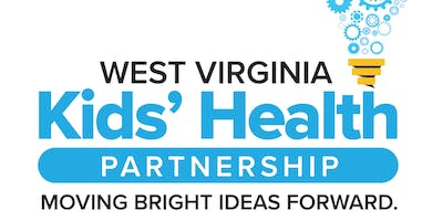 West Virginia Kids' Health Roundtable- Huntington