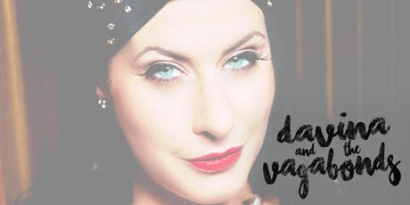 Davina and The Vagabonds tickets