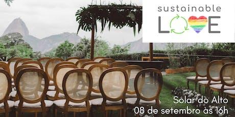 Sustainable Love - Edição I - RJ ingressos