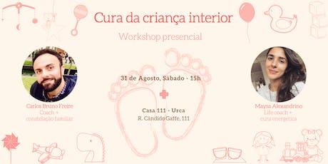 """Workshop """"Cura da criança interior"""" ingressos"""
