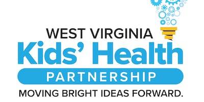 West Virginia Kids' Health Roundtable- Charleston