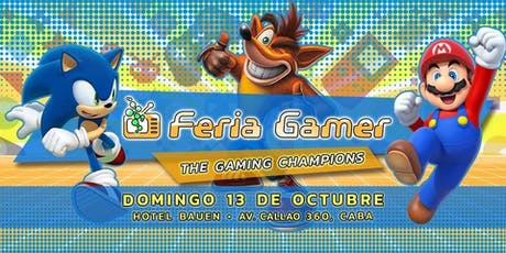 Feria Gamer! / The Gaming Champions! - Mega Evento! tickets