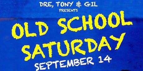 "Old School Saturday ""Brunch DayParty tickets"